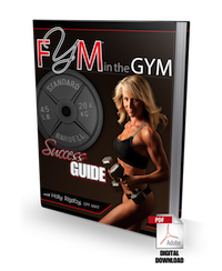 FYM in the Gym Success Guide